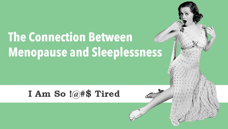 Connection Between Menopause and Sleeplessness