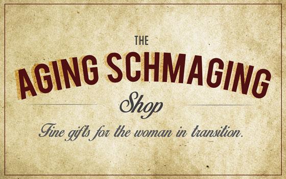 the aging schmaging shop