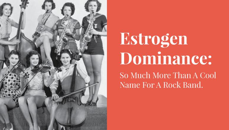 Estrogen Dominance 2